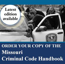 Missouri Criminal Code Handbook